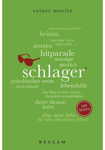 Buch »Schlager. 100 Seiten / Rainer Moritz« kaufen
