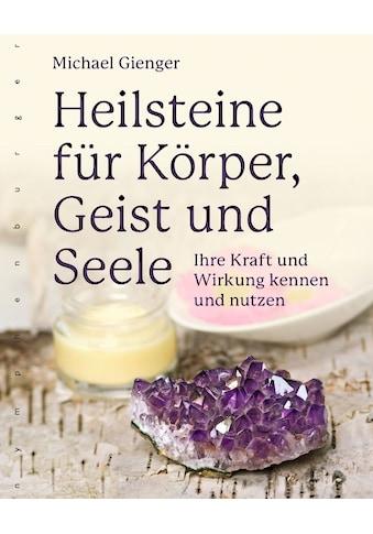 Buch »Heilsteine für Körper, Geist und Seele / Michael Gienger« kaufen