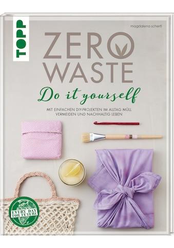 Buch »Zero Waste Do it yourself / Magdalena Schertl« kaufen
