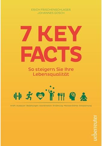 Buch »7 Key Facts  / Erich Frischenschlager, Johannes Gosch« kaufen