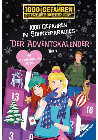 Buch Der Adventskalender  -  1000 Gefahren im Schneeparadies / THiLO; Carolin Liepins kaufen