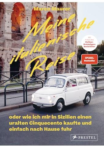 Buch »Meine italienische Reise / Marco Maurer, Daniel Etter« kaufen