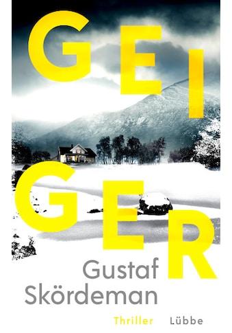 Buch »Geiger / Gustaf Skördeman, Thorsten Alms« kaufen
