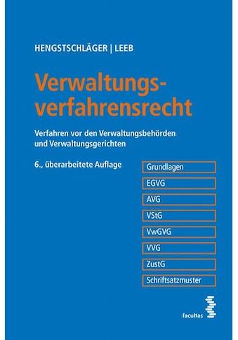 Buch »Verwaltungsverfahrensrecht / Johannes Hengstschläger, David Leeb« kaufen