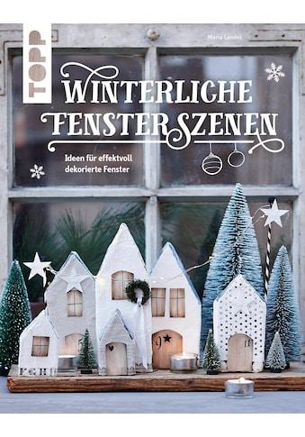 Buch »Winterliche Fensterszenen / Maria Landes« kaufen
