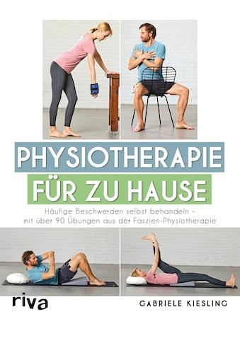 Buch »Physiotherapie für zu Hause / Gabriele Kießling« kaufen
