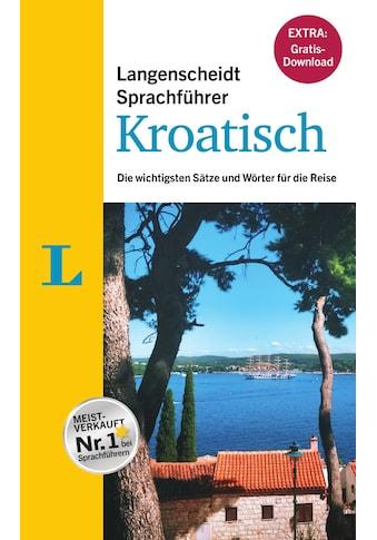 """Buch »Langenscheidt Sprachführer Kroatisch - Buch inklusive E-Book zum Thema """"Essen &... kaufen"""