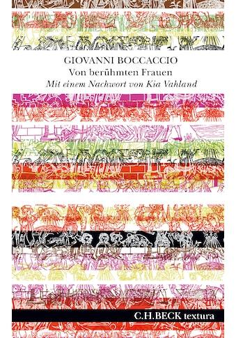 Buch »Von berühmten Frauen / Giovanni Boccaccio, Kia Vahland, Martin Hallmannsecker« kaufen