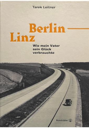 Buch »Berlin-Linz / Tarek Leitner« kaufen