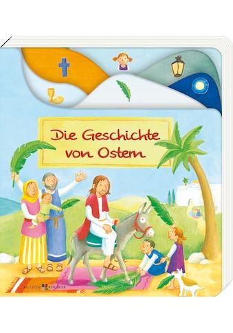 Buch »Die Geschichte von Ostern / Susanne Schulte, Reinhard Abeln« kaufen