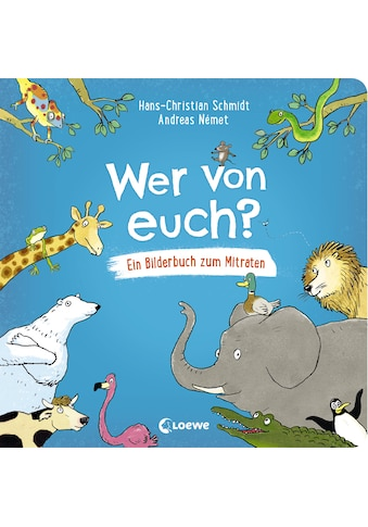 Buch »Wer von euch? / Hans-Christian Schmidt, Loewe Vorlesebücher, Andreas Nemet« kaufen