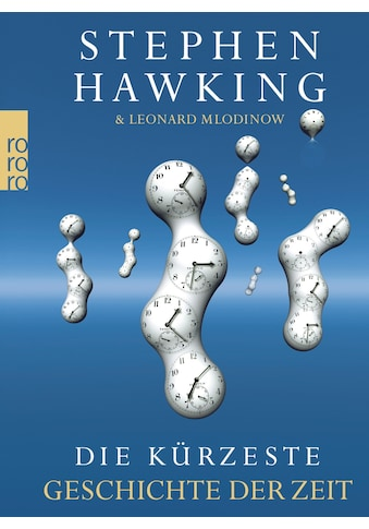 Buch »Die kürzeste Geschichte der Zeit / Leonard Mlodinow, Stephen Hawking, Hainer Kober« kaufen