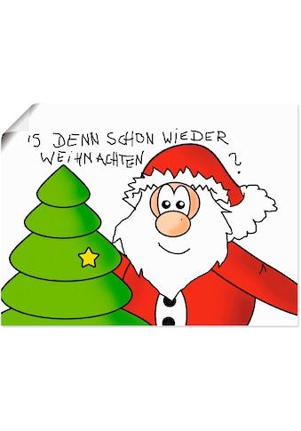 Artland Wandbild »Is denn schon wieder Weihnachten« kaufen