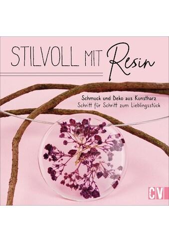 Buch »Stilvoll mit Resin / Edna Mo« kaufen