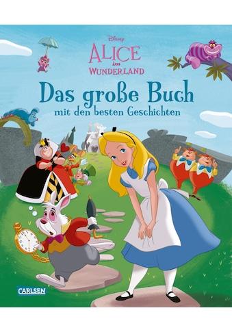Buch »Disney: Alice im Wunderland - Das große Buch mit den besten Geschichten / Walt... kaufen