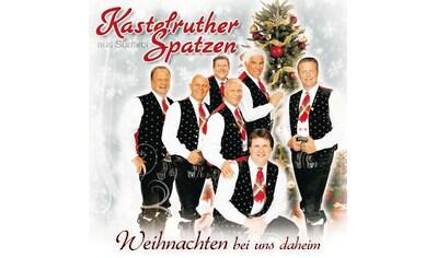 Musik - CD Weihnachten Bei Uns Dahoam / Kastelruther Spatzen, (1 CD) kaufen