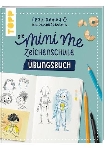 Buch »Die Mini me Zeichenschule Übungsbuch / Frau Annika« kaufen