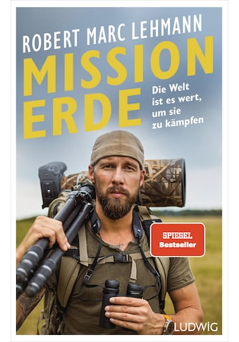 Buch »Mission Erde - Die Welt ist es wert, um sie zu kämpfen / Robert Marc Lehmann« kaufen
