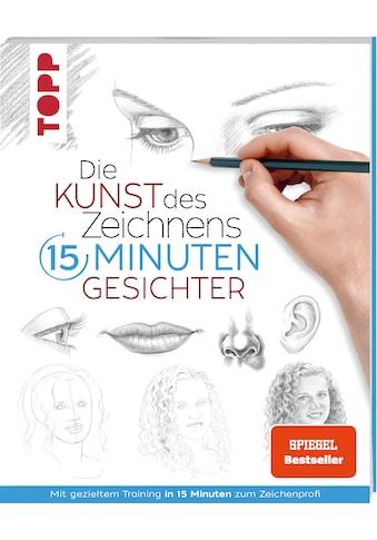 Buch »Die Kunst des Zeichnens 15 Minuten - Gesichter / Frechverlag« kaufen