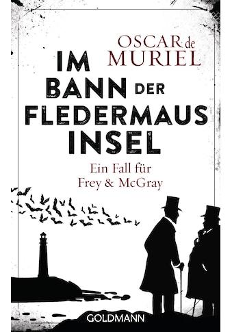 Buch »Im Bann der Fledermausinsel / Oscar de Muriel, Peter Beyer« kaufen