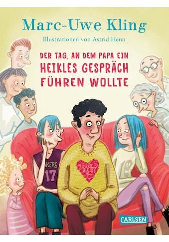 Buch »Der Tag, an dem Papa ein heikles Gespräch führen wollte / Astrid Henn, Marc-Uwe... kaufen