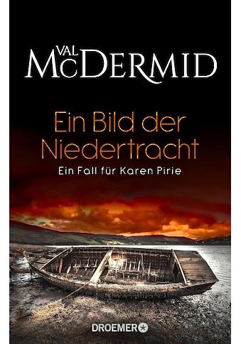 Buch »Ein Bild der Niedertracht / Val McDermid, Kirsten Reimers« kaufen