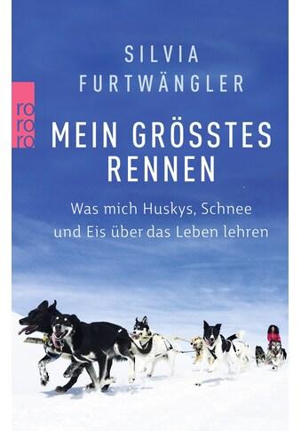 Buch »Mein größtes Rennen / Silvia Furtwängler, Regina Carstensen« kaufen