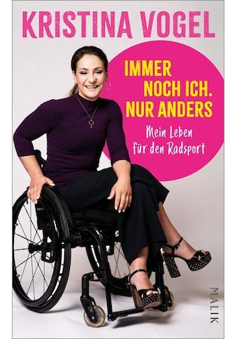 Buch »Immer noch ich. Nur anders / Kristina Vogel, Matthias Teiting« kaufen
