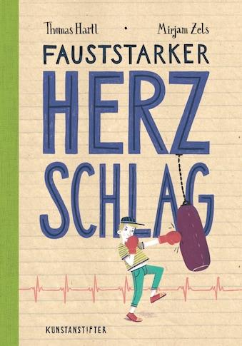 Buch »Fauststarker Herzschlag / Mirjam Zels, Thomas Hartl« kaufen