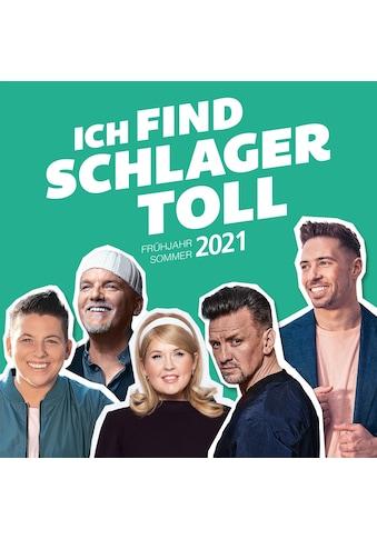 Musik-CD »Ich Find Schlager Toll-Frühjahr/Sommer 2021 / Various« kaufen