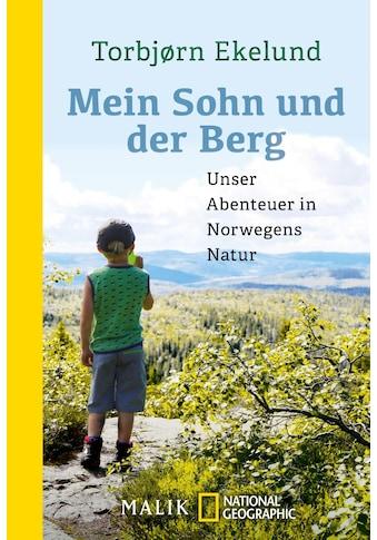 Buch »Mein Sohn und der Berg / Torbjørn Ekelund, Andreas Brunstermann« kaufen