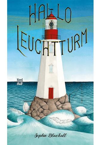 Buch Hallo, Leuchtturm! / Sophie Blackall, Sophie Blackall, Anna Schaub kaufen