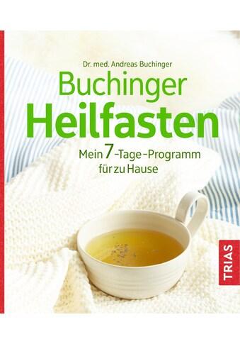 Buch »Buchinger Heilfasten / Andreas Buchinger« kaufen