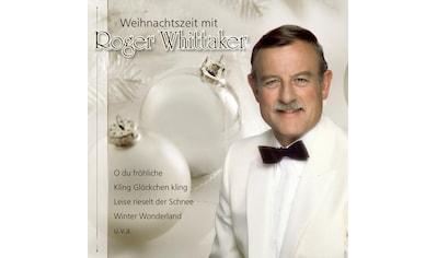Musik - CD Weihnachtszeit Mit Roger / Whittaker,Roger, (1 CD) kaufen