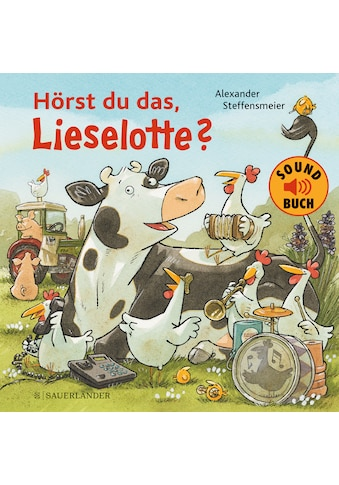 Buch »Hörst du das, Lieselotte? (Soundbuch) / Alexander Steffensmeier« kaufen
