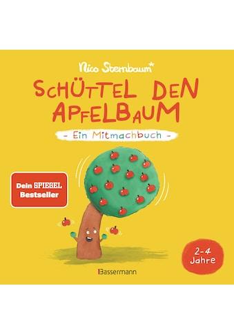 Buch Schüttel den Apfelbaum  -  Ein Mitmachbuch. Für Kinder von 2 bis 4 Jahren / Nico Sternbaum kaufen