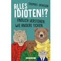 Buch »Alles Idioten!? / Thomas Erikson, Christa Broermann«