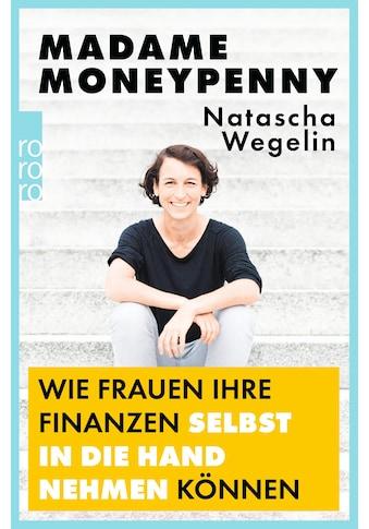 Buch »Madame Moneypenny: Wie Frauen ihre Finanzen selbst in die Hand nehmen können /... kaufen