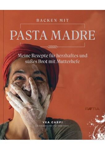 Buch »Backen mit Pasta Madre / Vea Carpi, Irene Hager« kaufen