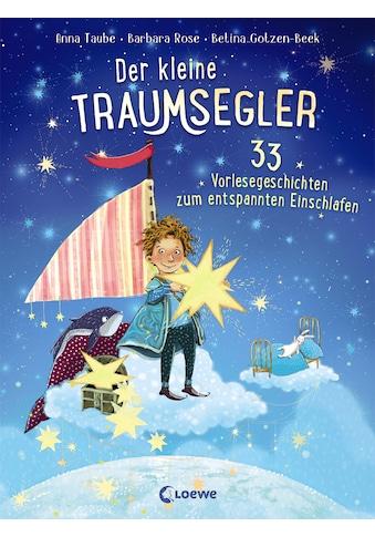 Buch »Der kleine Traumsegler - 33 Vorlesegeschichten zum Einschlafen / Anna Taube,... kaufen