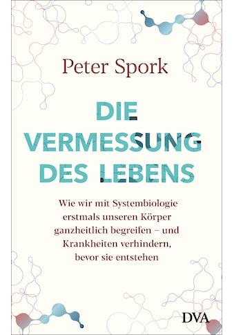 Buch »Die Vermessung des Lebens / Peter Spork« kaufen