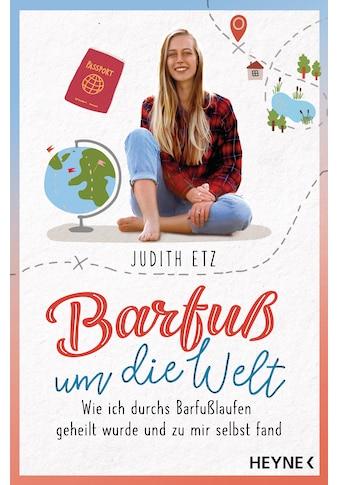 Buch »Barfuß um die Welt / Judith Etz« kaufen