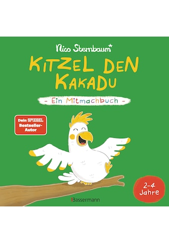 Buch »Kitzel den Kakadu - Ein Mitmachbuch zum Schütteln, Schaukeln, Pusten, Klopfen... kaufen