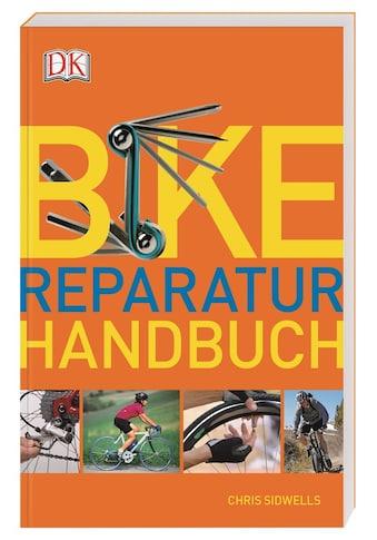 Buch »Bike-Reparatur-Handbuch / Chris Sidwells, Burkhard Schäfer« kaufen
