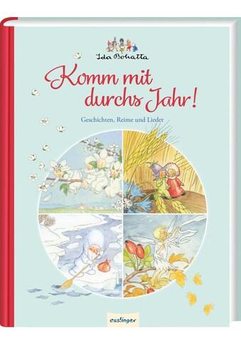 Buch »Ida Bohattas Bilderbuchklassiker: Komm mit durchs Jahr! / Ida Bohatta« kaufen