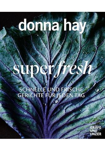 Buch »Super fresh / Donna Hay« kaufen