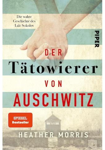 Buch »Der Tätowierer von Auschwitz / Heather Morris, Elsbeth Ranke« kaufen