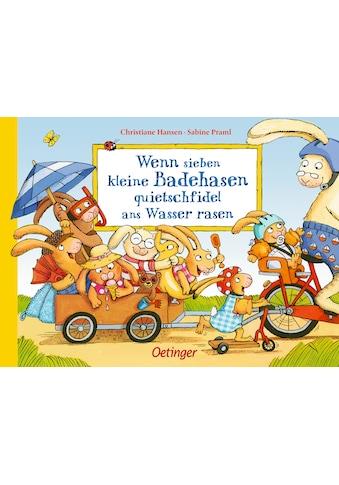 Buch »Wenn sieben kleine Badehasen quietschfidel ans Wasser rasen / Sabine Praml,... kaufen
