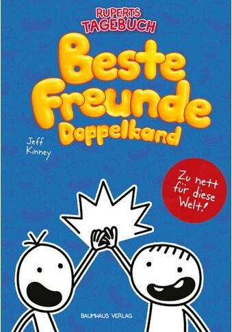 Buch »Gregs Tagebuch & Ruperts Tagebuch - Beste Freunde (Doppelband) / Jeff Kinney,... kaufen
