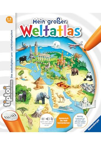 Buch tiptoi Mein großer Weltatlas / Inka Friese, Constanze Schargan kaufen